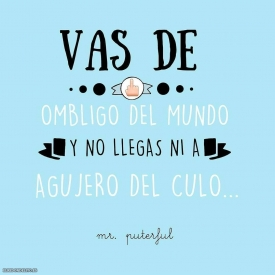 misterputerful_frases_elredondelito.es_007