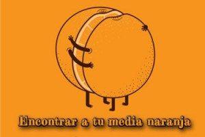 """Origen de """"encontrar a tu media naranja""""."""