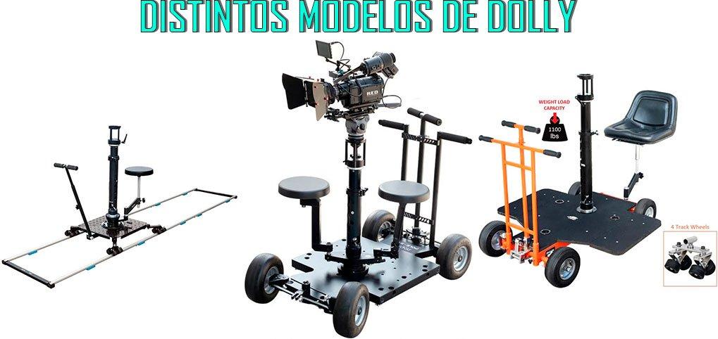 Distintos modelos de dolly
